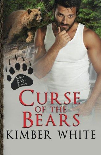 Download Curse of the Bears (Wild Ridge Bears) (Volume 4) pdf epub