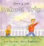 img - for School Trip (Jamie & Luke) book / textbook / text book