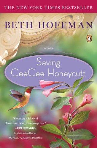 """""""Saving CeeCee Honeycutt"""" av Beth Hoffman"""