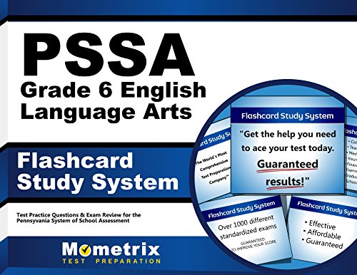 PSSA Grade 6 English Language Arts Flashcard Study System: PSSA Test Practice Questions & Exam Review for the Pennsylvania System of School Assessment (Cards) by Mometrix Media LLC