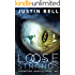 Loose Strands (Operation: Harvest Book 2)