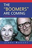 The Boomers Are Coming, Jerry Rhoads, 1479755478