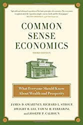 Common Sense Economics: What Everyone Should Know About Wealth and Prosperity