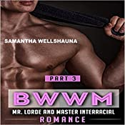 BWWM Part 3: Lorde and Master Series | Samantha Wellshauna