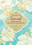 #9: A Buddhist Journal: Guided Practices for Writers and Meditators