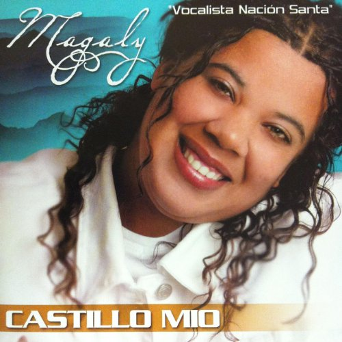 Amazon.com: Castillo Mio: Magaly Nacion Santa: MP3 Downloads