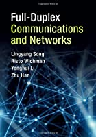 Full-Duplex Communications and Networks Front Cover