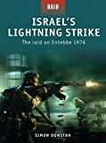 Israel s Lightning Strike: The raid on Entebbe 1976 by Simon Dunstan (2009-09-22)