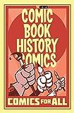Comic Book History of Comics: Comics For All