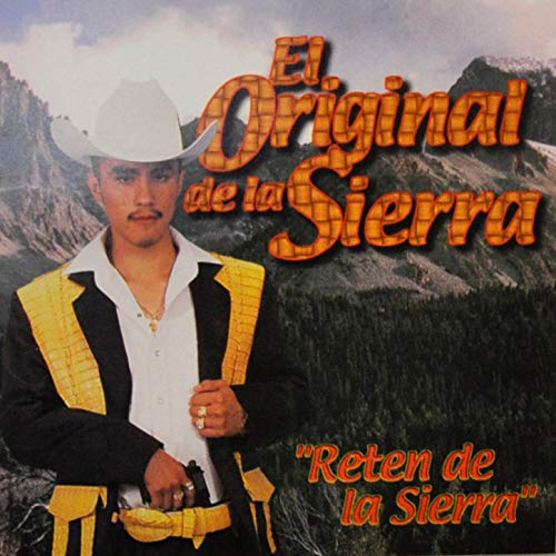 Reten de la Sierra [Explicit]