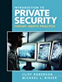 Introduction to Private Security 1st Edition