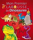 Mon Premier Larousse des Dinosaures