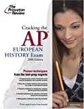 Cracking the AP European History Exam 2008, Kenneth Pearl and Princeton Review Staff, 0375428453