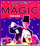 img - for Magic for Kids by Fay Presto (1999-09-01) book / textbook / text book