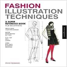 Fashion illustration techniques zeshu takamura review