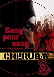 Cherub mission 06 : Sang pour sang, Muchamore, Robert