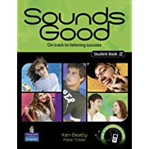 Sounds Good Student Book 2: On Track to Listening Success