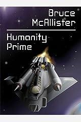 Humanity Prime Kindle Edition