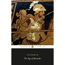 The Age of Alexander (Penguin Classics)