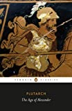img - for The Age of Alexander (Penguin Classics) book / textbook / text book