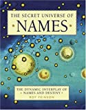 The Secret Universe of Names, Roy Fenison, 1590202619