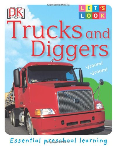 Let's Look: Trucks and Diggers ebook
