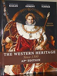 Title: The Western Heritage Since 1300 AP Edition