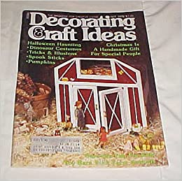 Decorating Craft Ideas October 1978 Craft Magazine The Magazine