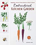 Embroidered Kitchen Garden: Vegetable, Herb