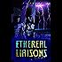 Ethereal Liaisons: Shar