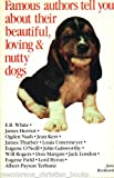Famous Authors Tell You about Their Beautiful, Loving and Nutty Dogs, Jane Rockwell, 0934791171