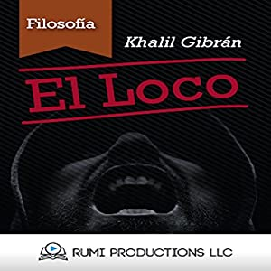 El Loco [The Madman] Audiobook