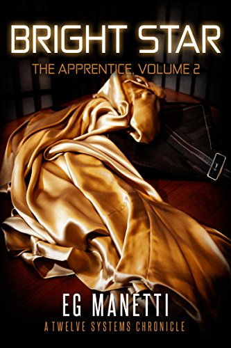 Bright Star: The Apprentice, Volume 2 (The Twelve Systems Chronicles)