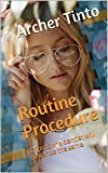 Routine Procedure: An erotic tale about a trip to the dentist