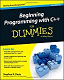 Beginning Programming with C++ For Dummies (For Dummies Series)