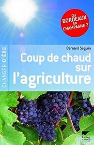"""Afficher """"Coup de chaud sur l'agriculture"""""""