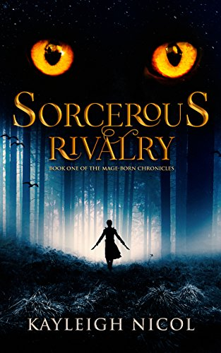 Doors 2 Glazed - Sorcerous Rivalry (The Mage-Born Chronicles Book 1)