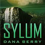 Sylum | Dana Berry