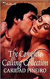 The Complete Calling Collection: Darkness Calls\Danger Calls\Temptation Calls\Death Calls\Devotion Calls\Desire Calls (The Calling)