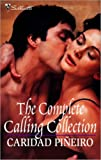 The Complete Calling Collection: Darkness Calls\Danger Calls\Temptation Calls\Death Calls\Devotion Calls\Desire Calls (The Calling)