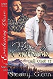 Heart of a Mountain [Cade Creek 12] (Siren Publishing The Stormy Glenn ManLove Collection)