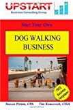 Dog Walking Business, Tim Roncevich and Steven Primm, 1461189780