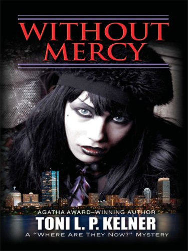 Without Mercy: A Where Are They Now? Mystery (Wheeler Softcover) pdf epub