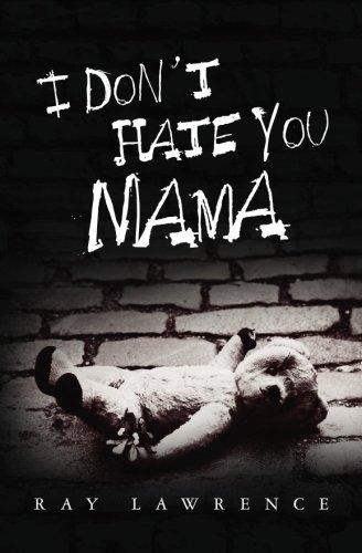 I Don't Hate You Mama PDF