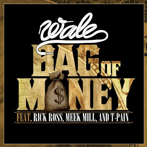 Bag Of Money (Feat. Rick Ross, Meek Mill & T-Pain) ()