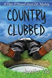 Country Clubbed, Jennifer Vido, 1939816025
