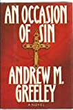 An Occasion of Sin, Andrew M. Greeley, 0399136347