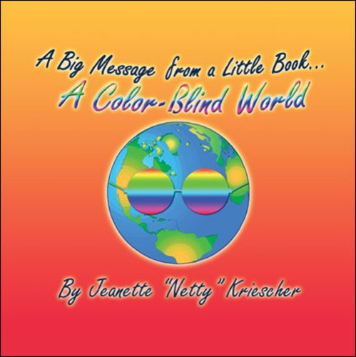 Download A Big Message from a Little Book…A Color-Blind World pdf