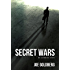 Secret Wars: An Espionage Story
