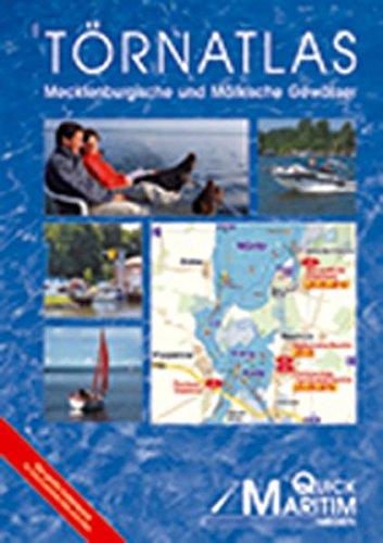 Törnatlas Mecklenburgische und Märkische Gewässer 2006: Der umfangreichste Kartenband für die schiffbaren Gewässer zwischen Elbe und Oder